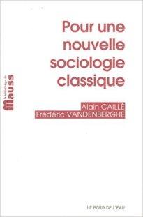 pour-une-nouvelle-sociologie-classique